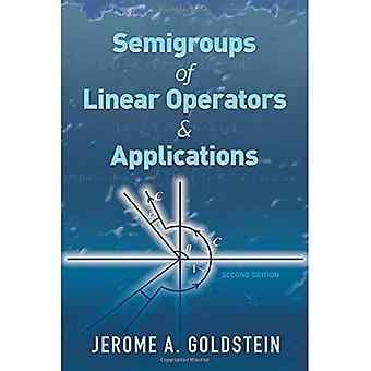 Semigroups of Linear Operators and Applications: Second Edition