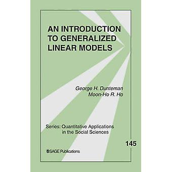 An Introduction to Generalized Linear Models by Dunteman & George H.