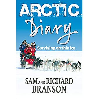 Arctic Diary - Surviving on thin ice by Arctic Diary - Surviving on thi
