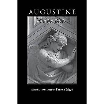 Augustine and the Bible by Bright & Pamela