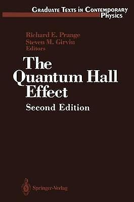 The Quantum Hall Effect by Prange & Richard E.