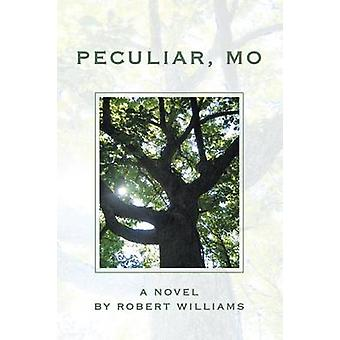 Peculiar MO by Williams & Robert