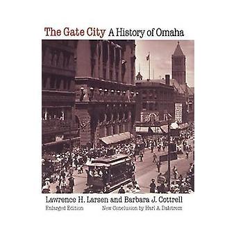 Gate City A historia Omaha av Larsen & Lawrence H.