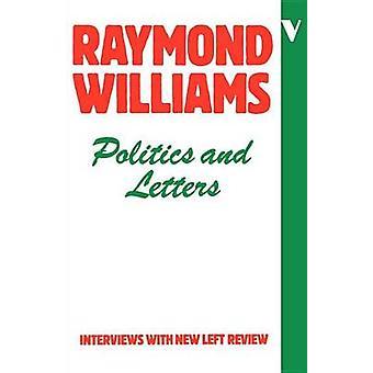 Politik och bokstäver intervjuer med New Left Review av Williams & Raymond