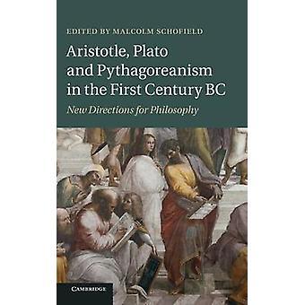 Aristotle Platon og Pythagoreanism i de første Århundret nye retningene for filosofi av Schofield & Malcolm