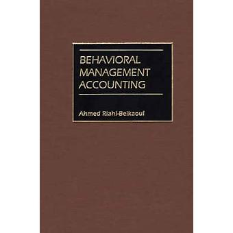 Behavioral Management Accounting by RiahiBelkaoui & Ahmed