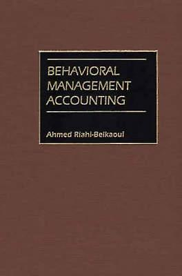 Behavioral ManageHommest Accounting by RiahiBelkaoui & Ahmed