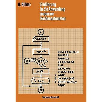 Einfhrung en die Anwendung Moderner Rechenautomaten Bhler & h.