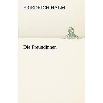 Die Freundinnen by Halm & Friedrich