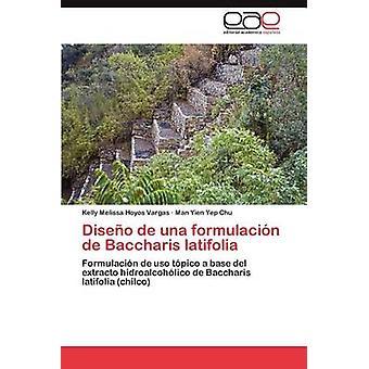 أونا دي ديسينو فورمولاسيون de باكتشاريس عريض الأوراق قبل ميليسا كيلي & فارغاس هويوس