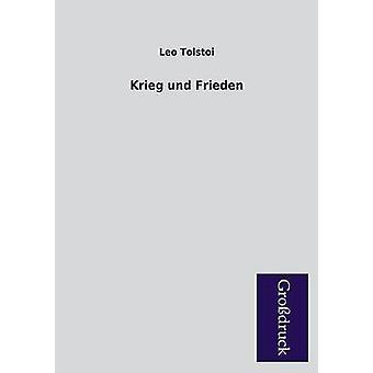 Krieg Und Frieden by Tolstoy & Leo Nikolayevich