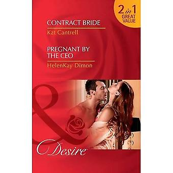 Contract Bride: Contract Bride (In Name Only, Book 3) / Pregnant by the CEO (The Jameson Heirs, Book 1)