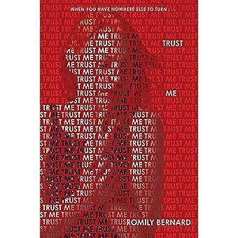 Trust Me by Romily Bernard - 9780062229106 Book
