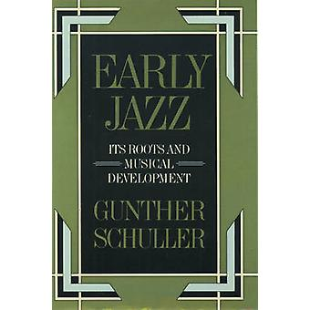 Early Jazz - Its Roots and Musical Development by Gunther Schuller - 9