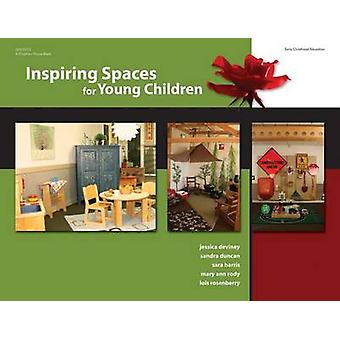 Inspiring Spaces for Young Children by Jessica Deviney - Sandra Dunca