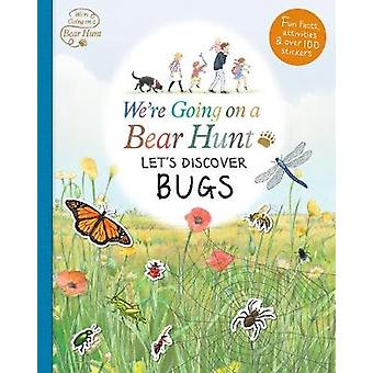 We're Going on a Bear Hunt - Let's Discover Bugs - 9781406379969 Book