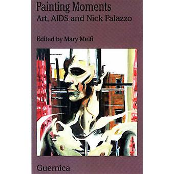 Painting Moments - Art -  AIDS and Nick Palazzo by Mary Melfi - Mary M