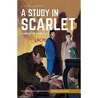 A Study in Scarlet - A Sherlock Holmes Mystery by Arthur Conan Doyle -