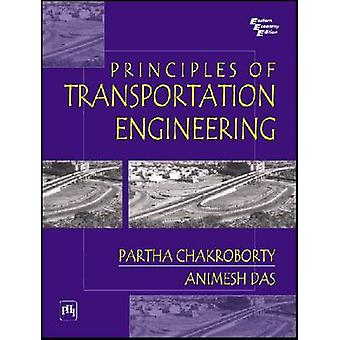 Principles of Transportation Engineering by Partha Chakroborty - Das