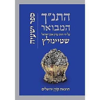 Hatanakh Hamevoar with Commentary by Adin Steinsaltz - Yishayahu by Ra