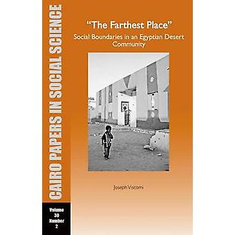 The Farthest Place Social Boundaries in an Egyptian Desert Community -