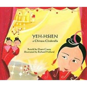 Yeh-Hsien a Chinese Cinderella in Urdu and English by Dawn Casey - Ri