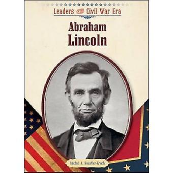 Abraham Lincoln von Rachel A. Koestler-Grack - 9781604132984 Buch