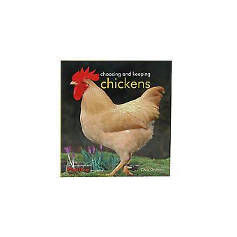 Choosing & Keeping Chickens Book