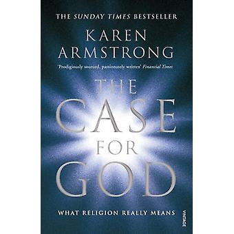 The Case for God: What religion really means (Paperback) by Armstrong Karen