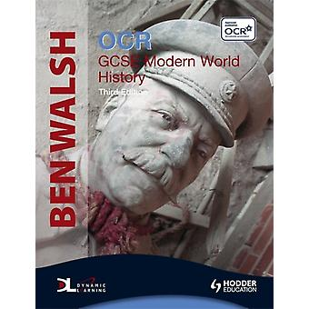 OCR GCSE Modern World History (History In Focus) (Paperback) by Walsh Ben