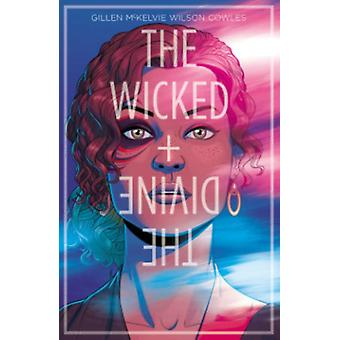 The Wicked + The Divine Volume 1: The Faust Act (Wicked & the Divine Tp) (Paperback) by McKelvie Jamie Gillen Kieron