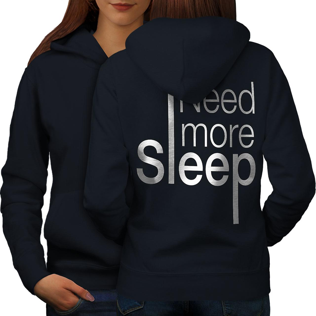 Besoin plus dormir dos NavyHoodie femmes