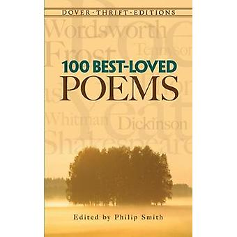 100 BestLoved Poems by Edited by Philip Smith