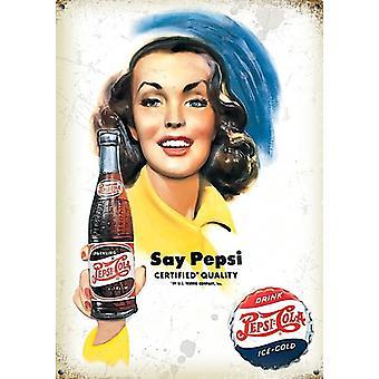 Pepsi-Cola siger Pepsi lille stål underskrive 200 Mm X 150 Mm