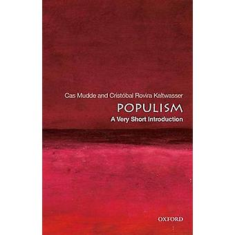 Populism - A Very Short Introduction by Cas Mudde - Cristobal Rovira K