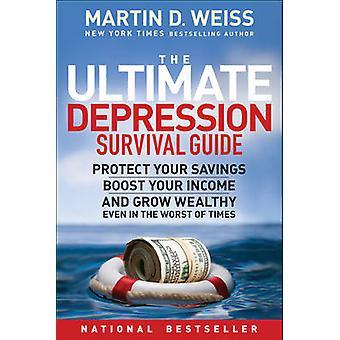 La depresión Ultimate Survival Guide - proteger sus ahorros - Boost