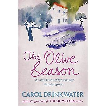 The Olive Season by Carol Drinkwater - 9780753829356 Book