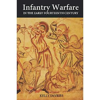 Infantry Warfare in the Early Fourteenth-century - Discipline - Tactic
