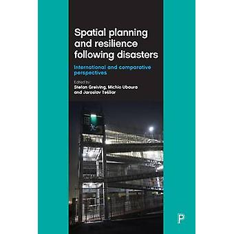 Spatial planning and resilience following disasters - International an