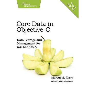 Core Data in Objective-C - Data Storage and Management for iOS and OS