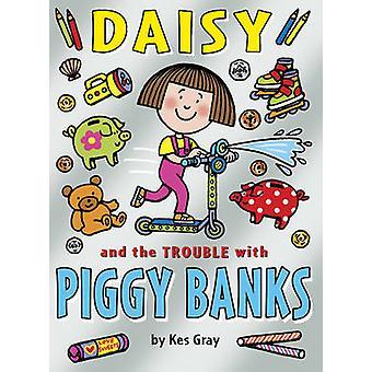 Daisy y el problema con alcancías de Kes Gray - libro 9781782952862