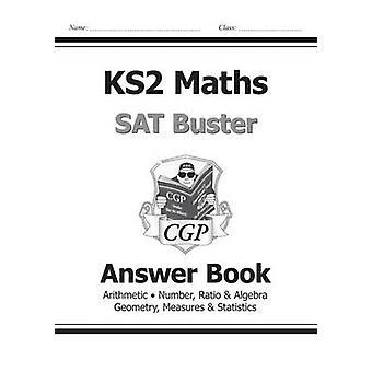 KS2 Mathematik SAT Buster - Antwort Buch (für das neue Curriculum) von CGP Boo