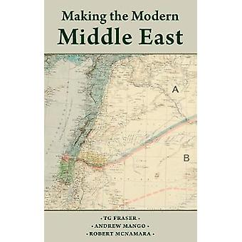 The Making the Modern Middle East by Andrew Mango - Robert McNamara -