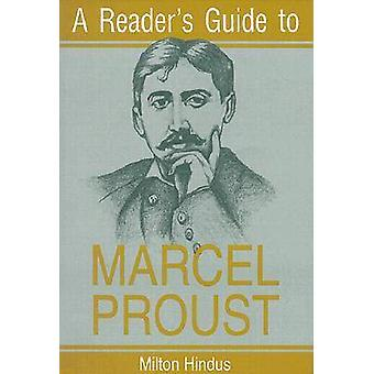 A Reader's Guide to Marcel Proust (New edition) by Milton Hindus - 97