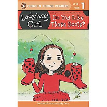 Ladybug Girl: Do You Like These Boots?