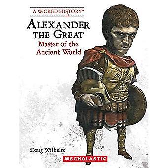 Alexander der große (Revised Edition) (böse Geschichte)