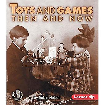 Leksaker och spel då och nu (först steg facklitteratur)