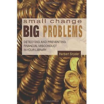 Small Change, Big Problems: Detecting and Preventing Financial Misconduct in Your Library