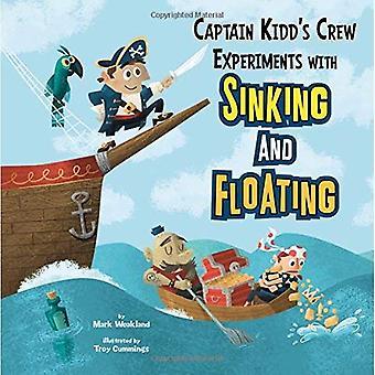 Kaptein Kidd mannskapet eksperimenter med synkende (i Science Lab)