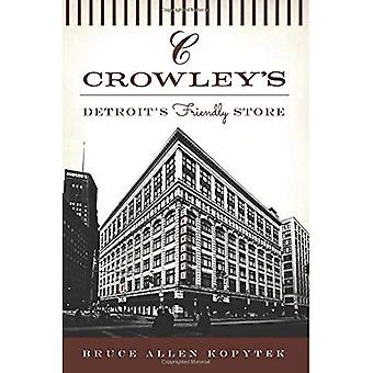 Crowley's:: Detroit's Friendly Store (Landmarks)